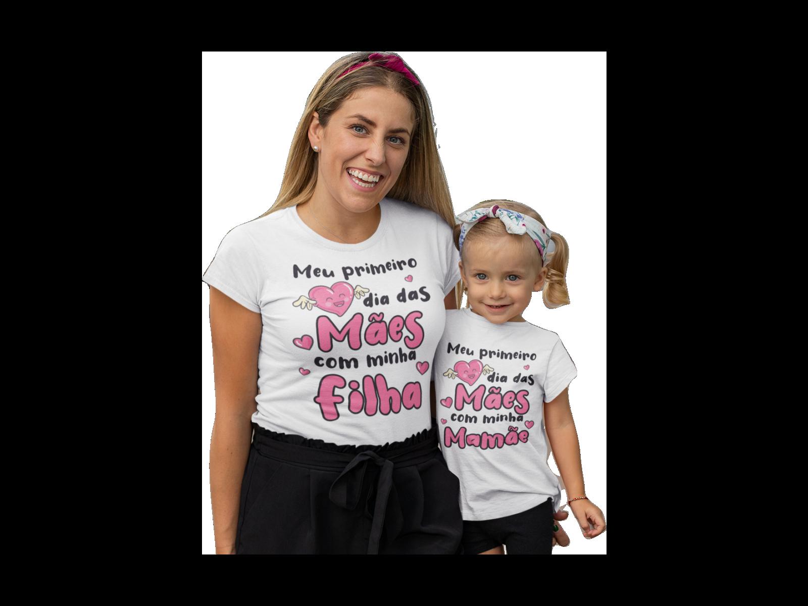 Kit 2 Camisetas Meu Primeiro dia das Mães Filha
