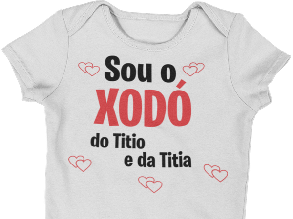 Body Bebê Infantil Eu Sou o Xodó do Titio e da Titia