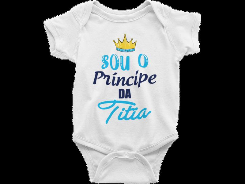 Body Bebê Infantil Sou o Príncipe da Titia Frase