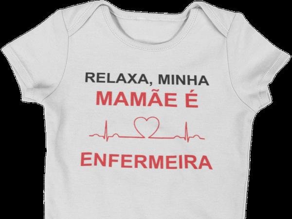 Body Do Bebê Relaxa Minha Mãe é Enfermeira