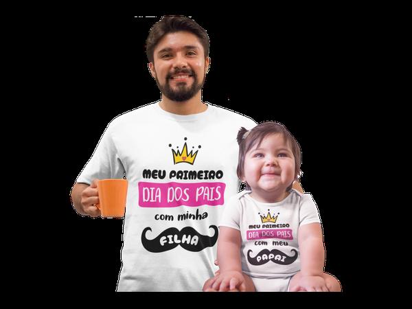 Camiseta Body Meu Primeiro Dia dos Pais com Minha Filha Papai