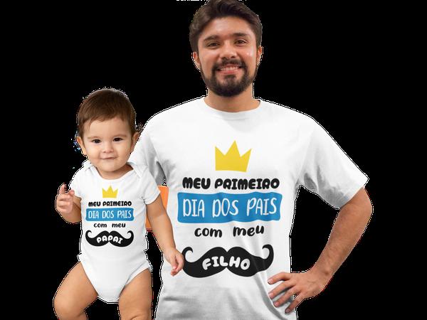 Kit Camiseta e Body Infantil Meu Primeiro dia dos pais menino