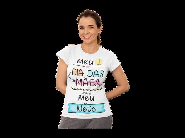 Camiseta Meu Primeiro Dia das Mães Meu Neto