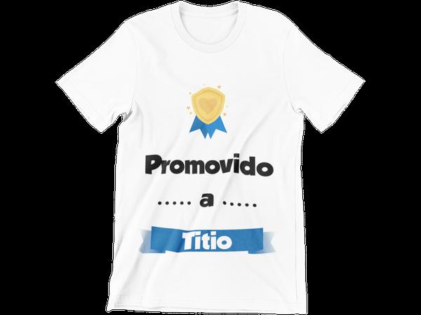 Camiseta Promovido a Titio