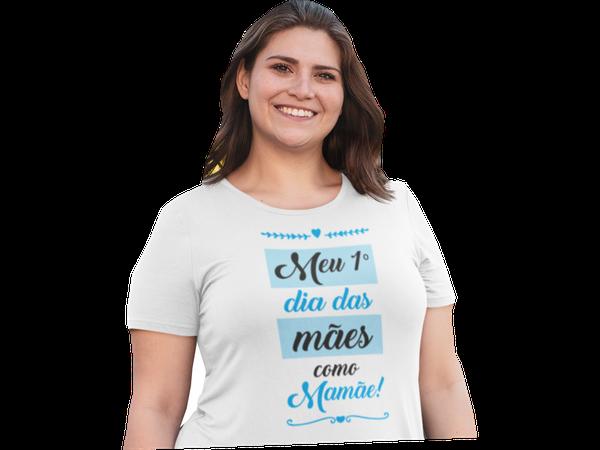 Camisetas Mãe Dia das Mães Meu primeiro dia das Mães com meu Filho Filha
