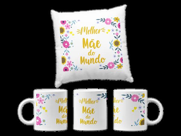 Kit Almofada E Caneca Dia das Mães Melhor Mãe do Mundo